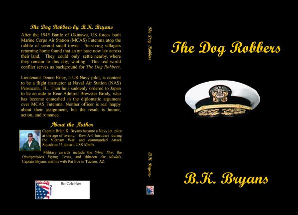 The Dog Robbers by B.K. Bryans