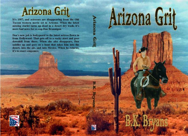 Arizona Grit by B.K. Bryans